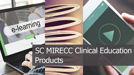 Collage of e-learning, video and brochure photos with the text SC MIRECC Clinical Education Products on top