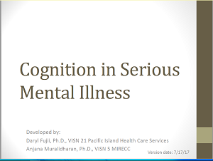 Cognition in Serious Mental Illness