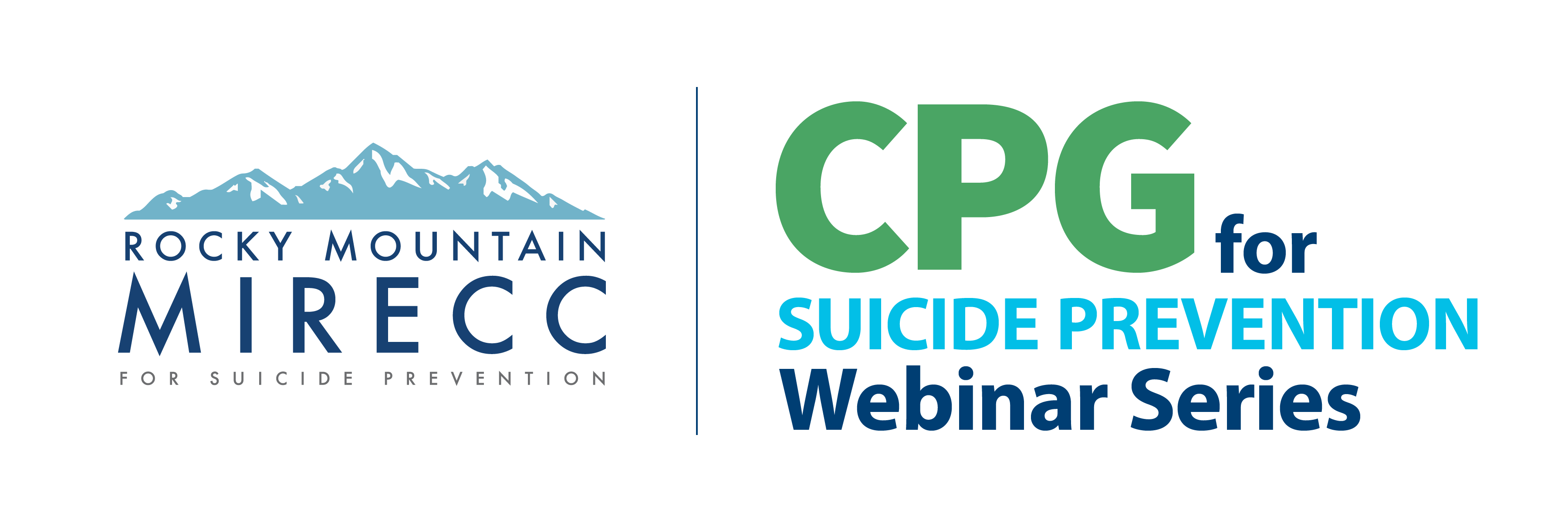 Rocky Mountain MIRECC: CPG for Suicide Prevention Webinar Series