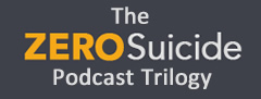 Podcast: The Zero Suicide Trilogy