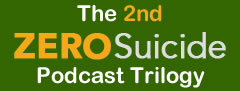 The second Zero Suicide Trilogy Podcast is live