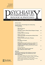 Journal of Psychiatry - Interpersonal and Biological Processes