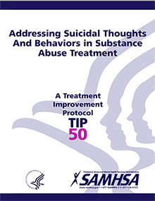 TIP 50:  Addressing Suicidal Thoughts and Behaviors in Substance Abuse Treatment Training