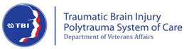 Traumatic Brain Injury Polytrauma System of Care
