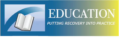 Education Banner - Putting Recovery into Practice