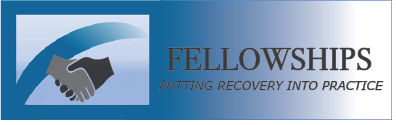 Fellowships Banner -  putting recovery into practice